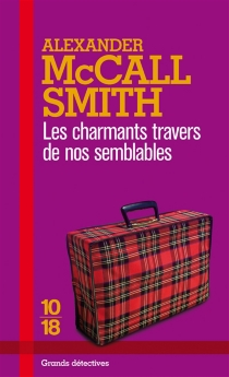 Les charmants travers de nos semblables - Alexander McCall Smith