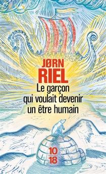 Le garçon qui voulait devenir un être humain - JornRiel