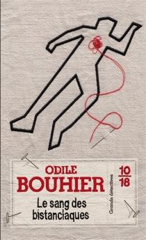 Le sang des bistanclaques - OdileBouhier