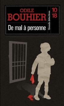 De mal à personne - OdileBouhier