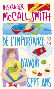 De l'importance d'avoir sept ans - Alexander McCall Smith