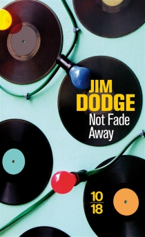 Not fade away - JimDodge