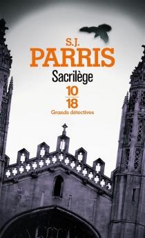 Sacrilège - S.J.Parris