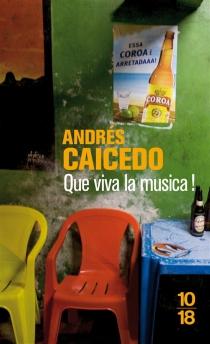 Que viva la musica ! - AndrésCaicedo Estela