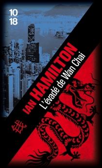 L'évadé de Wan Chai - IanHamilton