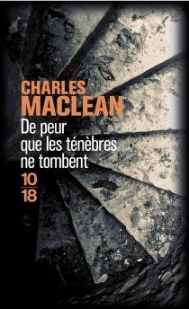 De peur que les ténèbres ne tombent - CharlesMaclean
