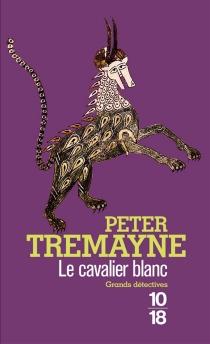 Le cavalier blanc - PeterTremayne