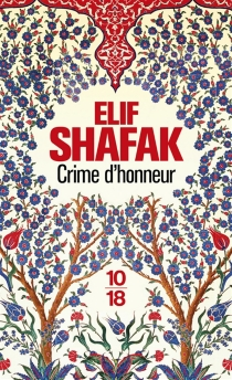 Crime d'honneur - ElifShafak