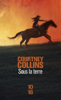 Sous la terre - Courtney Collins