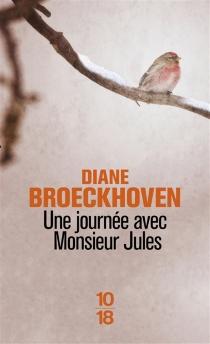 Une journée avec Monsieur Jules - DianeBroeckhoven