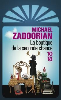 La boutique de la seconde chance - MichaelZadoorian