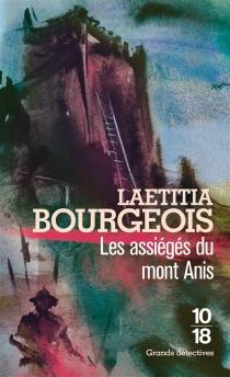 Les assiégés du Mont Anis - LaetitiaBourgeois