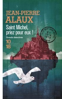 Saint Michel, priez pour eux ! - Jean-PierreAlaux