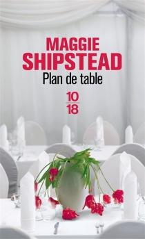 Plan de table - MaggieShipstead