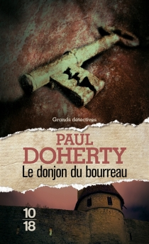Le donjon du bourreau - Paul Doherty