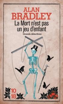 La mort n'est pas un jeu d'enfant - AlanBradley