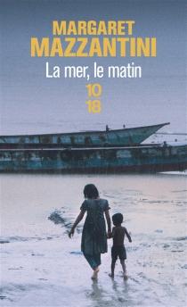 La mer, le matin - MargaretMazzantini