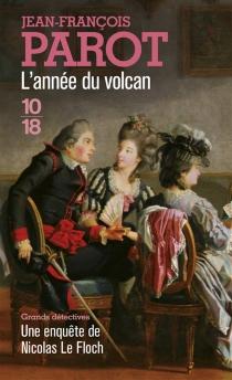 Les enquêtes de Nicolas Le Floch, commissaire au Châtelet - Jean-FrançoisParot