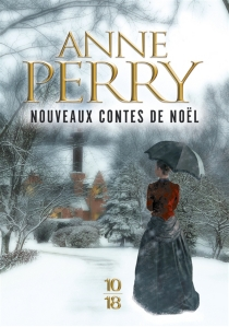 Nouveaux contes de Noël - AnnePerry