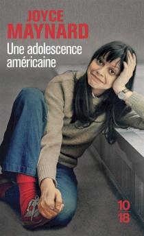 Une adolescence américaine : chronique des années 60 - JoyceMaynard