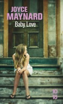 Baby love - JoyceMaynard