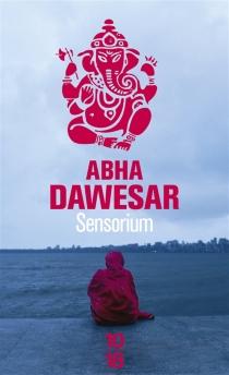 Sensorium - AbhaDawesar
