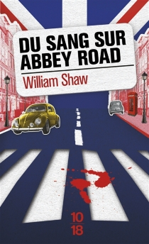 Du sang sur Abbey Road - WilliamShaw