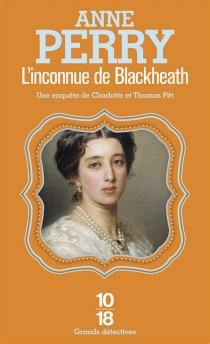 L'inconnue de Blackheath - Anne Perry