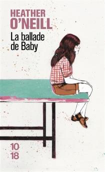 La ballade de Baby - HeatherO'Neill