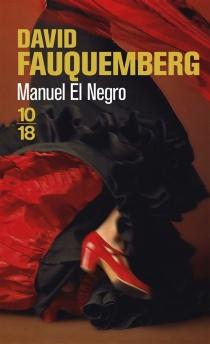 Manuel el Negro - DavidFauquemberg