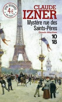 Mystère rue des Saints-Pères - ClaudeIzner