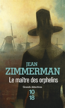 Le maître des orphelins - JeanZimmerman
