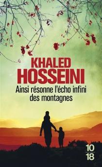 Ainsi résonne l'écho infini des montagnes - KhaledHosseini