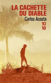 La cachette du diable - CarlosAcosta