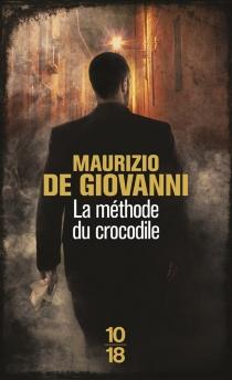 La méthode du crocodile - MaurizioDe Giovanni
