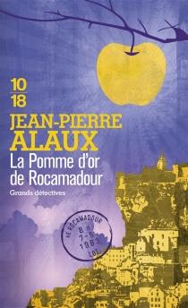 La pomme d'or de Rocamadour - Jean-PierreAlaux