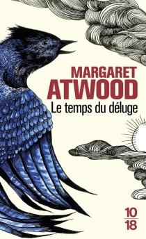 Le temps du déluge - MargaretAtwood