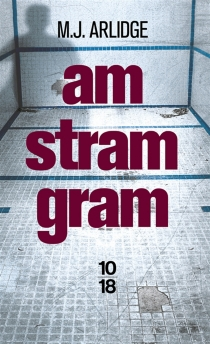 Am stram gram - M.J. Arlidge
