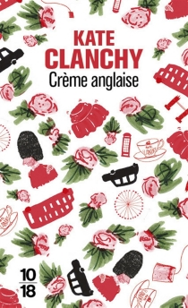 Crème anglaise - Kate Clanchy