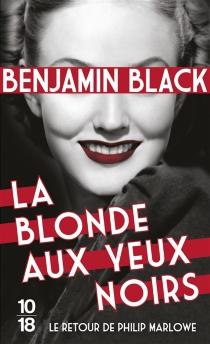 La blonde aux yeux noirs - BenjaminBlack