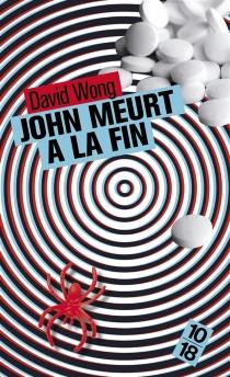 John meurt à la fin - DavidWong