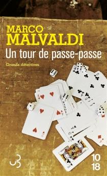 Un tour de passe-passe - MarcoMalvaldi