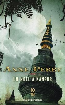 Un Noël à Kanpur - AnnePerry