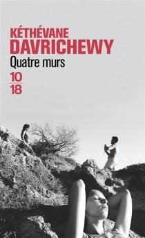 Quatre murs - KéthévaneDavrichewy