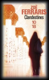Clandestines - ZoëFerraris