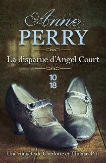 La disparue d'Angel court - AnnePerry