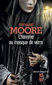 L'homme au masque de verre - VivianeMoore