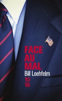 Face au mal - Bill Loehfelm