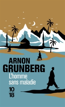 L'homme sans maladie - ArnonGrunberg