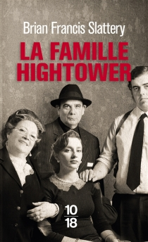 La famille Hightower - Brian FrancisSlattery